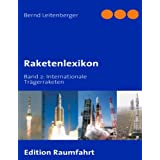 "Raketenlexikon: Band 2: Internationale Tr�gerraketenvon ""Bernd Leitenberger"""