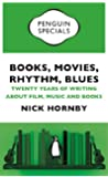 Books, Movies, Rhythm, Blues (Penguin Special): Twenty Years of Writing about Film, Music and Books (Penguin Shorts/Specials)