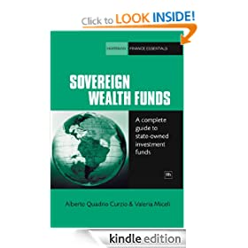 Sovereign Wealth Funds: A complete guide to state-owned investment funds (Harriman Finance Essentials)