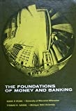 img - for The foundations of money and banking book / textbook / text book