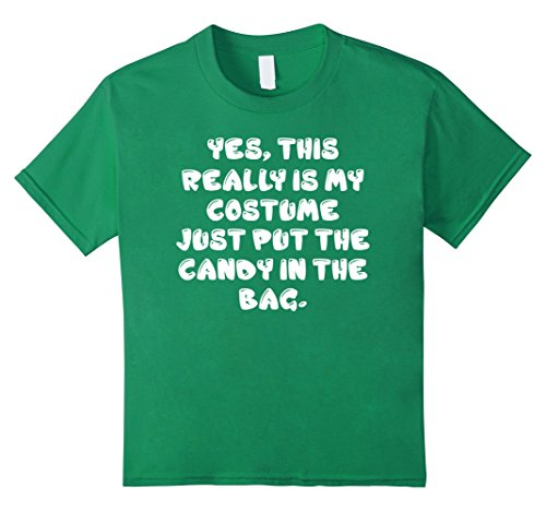 [Kids Yes, This Really Is My Costume Halloween T-Shirt Tee 10 Kelly Green] (Top 10 Last Minute Halloween Costume Ideas)