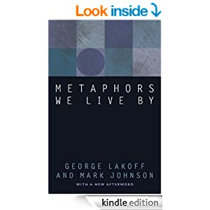 """metaphors we live by by george """"metaphors we live by"""" by george lackoff and mark johnson """"metaphors we live by"""" by george lackoff and mark johnson."""