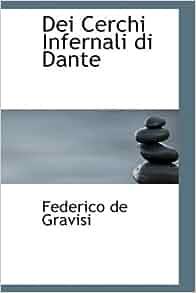 Amazon.com: Dei Cerchi Infernali di Dante (Italian Edition