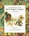 An Invitation to the Butterfly Ball a...
