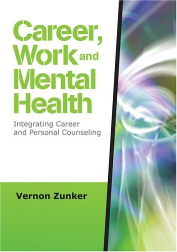 Career, Work, and Mental Health: Integrating Career and...