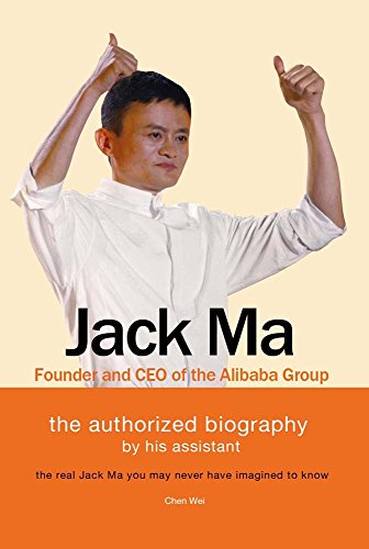 Download Jack Ma Founder And Ceo Of The Alibaba Group Chen Wei Pdf