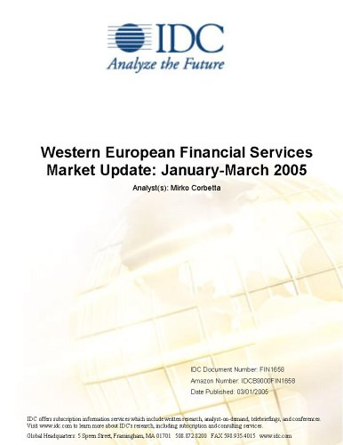 Western European Financial Services Market Update: January-March 2005 Mirko Corbetta