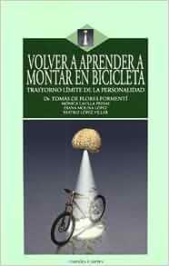 VOLVER A APRENDER A MONTAR EN BICICLETA: 9788496106703: Amazon.com