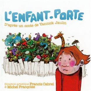 Enfant porte (L')   Cabrel, Francis (1953-....)
