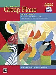 Imagen de Grupo de Piano para Adultos: Student Book 1 (2 ª edición) un método innovador Mejorado con archivos de audio y MIDI para la práctica y el desempeño