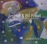 Jim Hall & Bill Frisell / Hemispheres (ArtistShare)