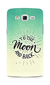 AMEZ love you to the moon and back Back Cover For Samsung Galaxy Grand Max