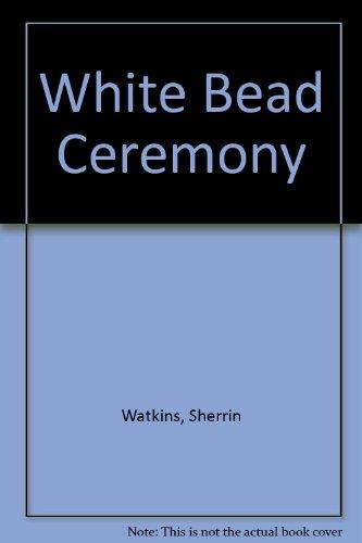 white-bead-ceremony
