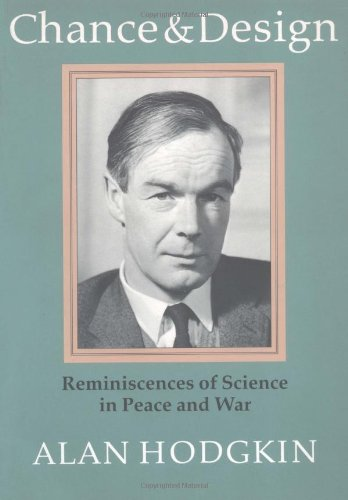 Chance and Design: Reminiscences of Science in Peace and War