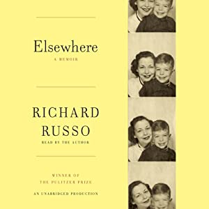 Elsewhere: A Memoir | [Richard Russo]