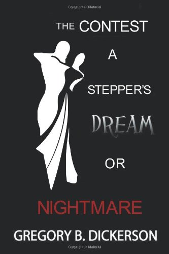 The Contest: A Stepper's Dream or Nightmare
