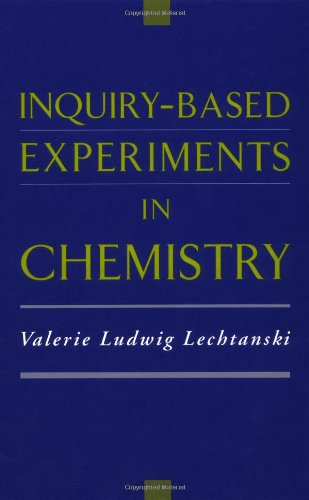 Inquiry-Based Experiments in Chemistry (American Chemical Society Publication)