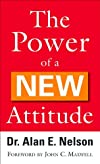 Power of a New Attitude, The