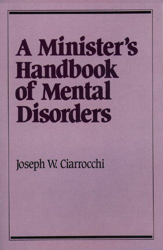 A Minister's Handbook of Mental Disorders (Integration...