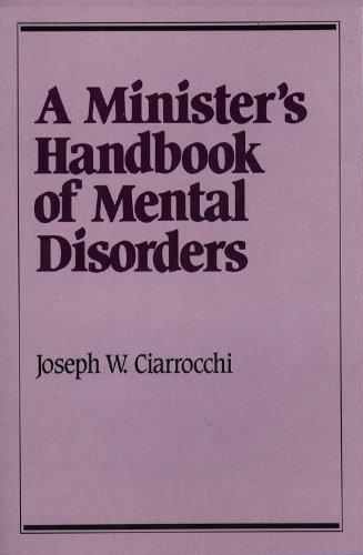 A Minister's Handbook of Mental Disorders (Integration...
