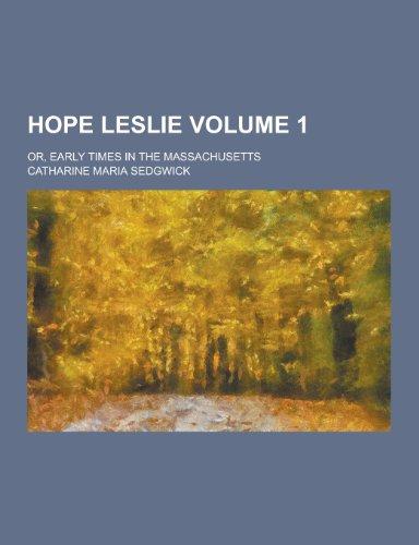 Catharine Maria Sedgwick, Hope Leslie