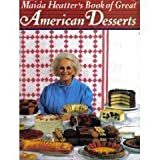 Maida Heatter's Book of Great American Desserts (0394538099) by Heatter, Maida
