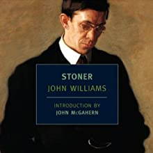 Stoner (       UNABRIDGED) by John Williams Narrated by Robin Field