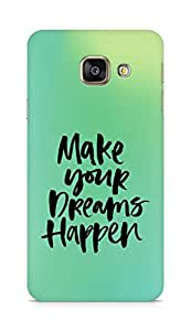 AMEZ make your dreams happen Back Cover For Samsung Galaxy A3 (2016 EDITION)