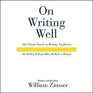 On Writing Well Audio Collection Hörbuch von William Zinsser Gesprochen von: William Zinsser