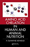 img - for Amino Acid Chelation in Human and Animal Nutrition book / textbook / text book