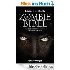 Die Zombie-Bibel: Der Tod ist durch unsere Fenster gestiegen (Kindle Single)