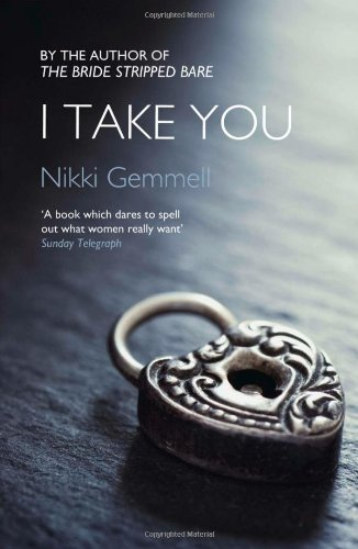 I Take You (Bride Stripped Bare Trilogy)