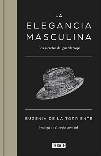 La elegancia masculina: Los secretos del guardarropa