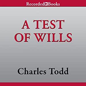A Test of Wills | [Charles Todd]
