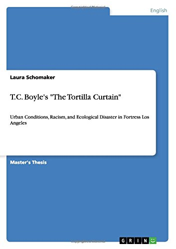 tortilla curtain by u s author t c boyle essay The american scholar mcluhan's media charts related to the process of communication (s 5 august 1973 excerpts from his picture in the paper: speculation on celebrity in america el nacional quirk.