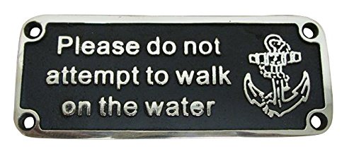 Humorous-Nautical-Brass-Plaque-Gift-Made-in-England-PLEASE-DO-NOT-ATTEMPT-TO-WALK-ON-THE-WATER-11-x-45-CM