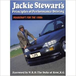 Jackie Stewart's Principles of Performance Driving