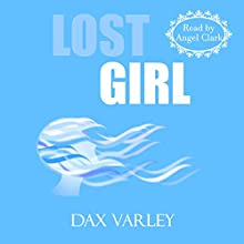 Lost Girl: An Oracles Novelette Audiobook by Dax Varley Narrated by Angel Clark