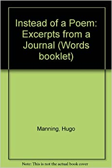 Instead of a Poem: Excerpts from a Journal (Words booklet