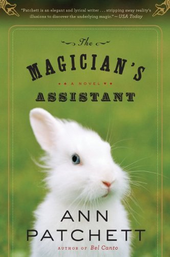 The Magician's Assistant, Ann Patchett