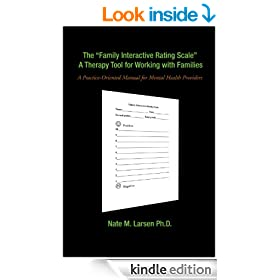 """The """"Family Interactive Rating Scale"""" A Therapy Tool for Working with Families: A Practice-Oriented Manual for Mental Health Providers"""