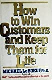 img - for How to Win Customers and Keep Them For Life book / textbook / text book