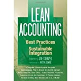 Lean Accounting: Best Practices for Sustainable Integration [Hardcover] [2007] 1 Ed. Joe Stenzel