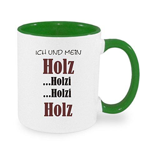 -ich-und-mein-holz-holzi-holzi-holz-kaffeetasse-mit-motiv-bedruckte-tasse-mit-spruchen-oder-bildern-