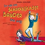 Tim und der schrecklichste Bruder der Welt: Gelesen von Samuel Weiss. 1 CD, Gesamtspielzeit: 62 Min.