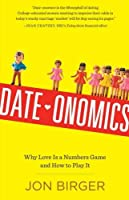 Date-onomics: How Dating Became a Lopsided Numbers Game