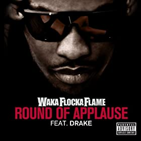 Round Of Applause (feat. Drake) [Explicit]