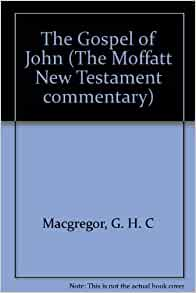 COMMENTARY GOSPEL JOHN OF