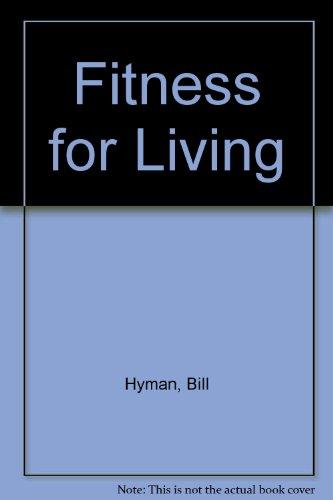 Fitness for Living (Paperback)