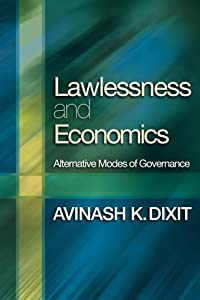 Lawlessness and Economics: Alternative Modes of Governance (The Gorman Lectures in Economics) download ebook